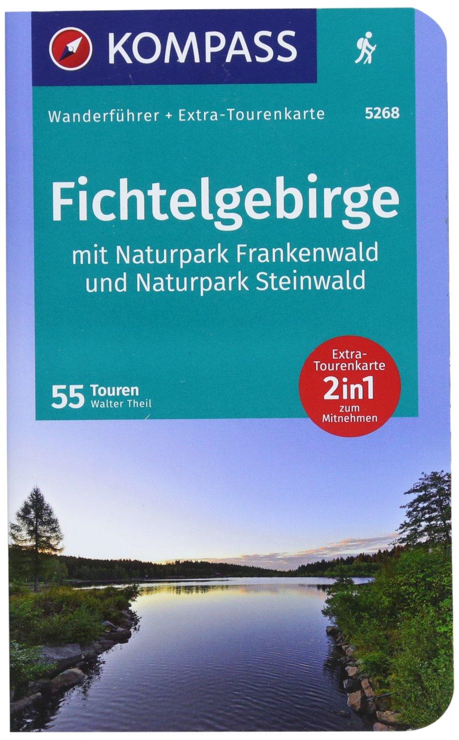 Fichtelgebirge mit Naturpark Frankenwald und Naturpark Steinwald: Wanderführer mit Extra-Tourenkarte 1:65000, 55Touren, GPX-Daten zum Download. (KOMPASS-Wanderführer, Band 5268)