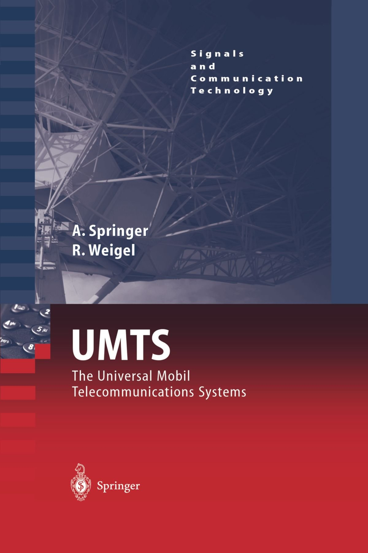 UMTS: The Physical Layer of the Universal Mobile Telecommunications System (Signals and Communication Technology)