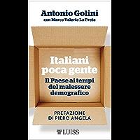 Italiani poca gente: Il Paese ai tempi del malessere democratico