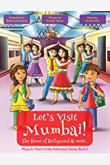 Let's Visit Mumbai! (Maya & Neel's India Adventure Series, Book 2) Paperback