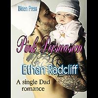 Pink Persuasion: A single Dad romance (English Edition)