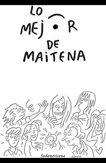Lo mejor de Maitena (Spanish Edition)