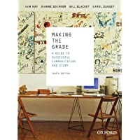 Making the Grade: A guide to successful communication and study