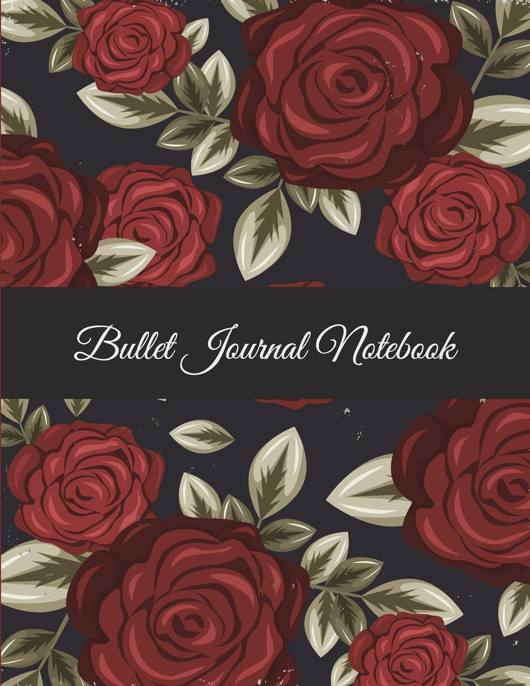 """Bullet Journal Notebook: Beauty Rose Flowers, Bullet Journal, Dot Grid Sketchbook Journal Large Size 8.5"""" x 11"""" Daily Notebook to Write in Dot Grid Notebook ebook"""