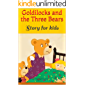 Goldilocks and the Three Bears: Story for kids