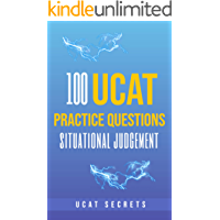 100 Situational Judgement UCAT Questions: UCAT Secrets