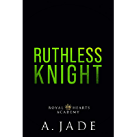 Ruthless Knight (Royal Hearts Academy) (English Edition)