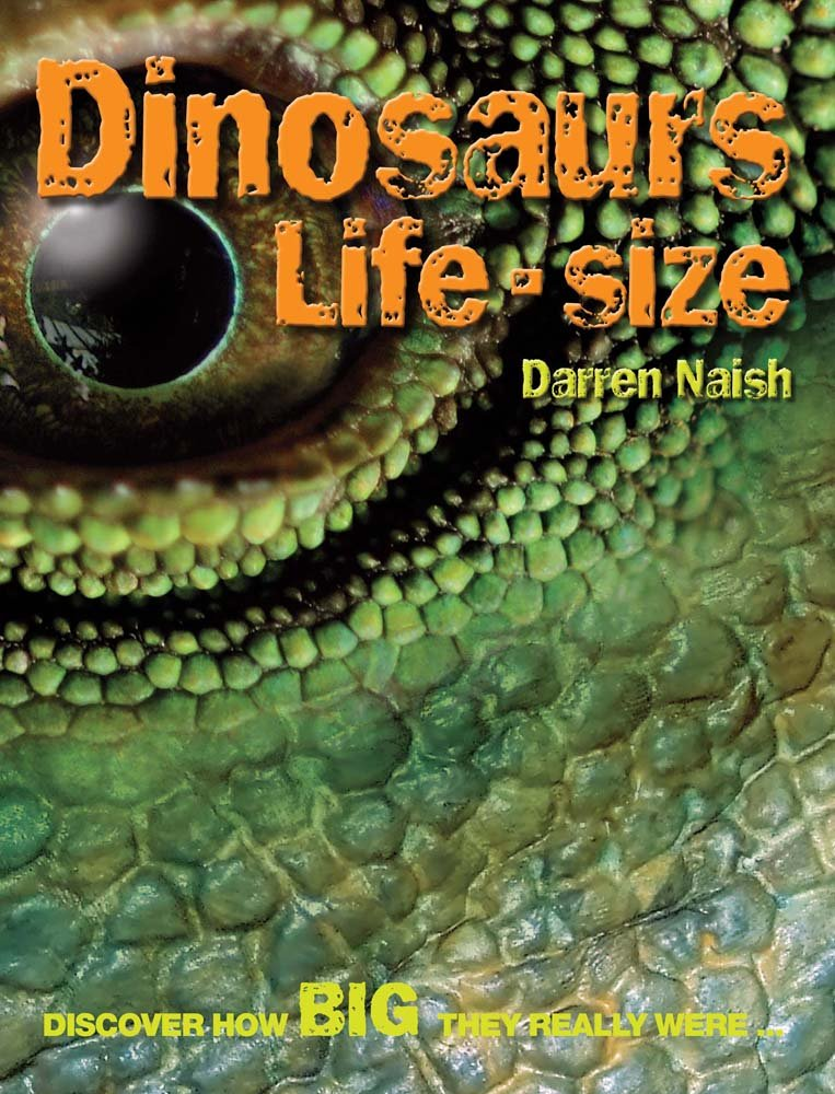 Dinosaurs Life Size: Discover How Big They Really Were pdf