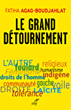 Le grand détournement (ACTUALITE) (French Edition)