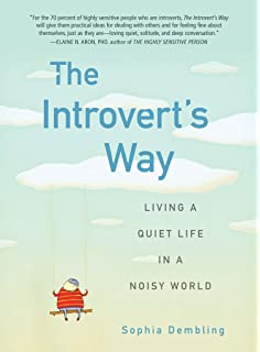 quiet the power of introverts in a world that can t stop talking  the introvert s way living a quiet life in a noisy world perigee book