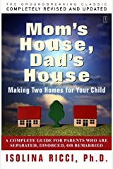 Mom's House, Dad's House Kindle Edition