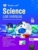 Together with CBSE Lab Manual Science for Class 10 for 2019 Exam