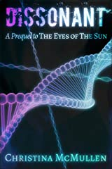 Dissonant: A Prequel to The Eyes of The Sun (The Eyes of The Sun Series Book 0) Kindle Edition