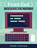 Front-End Fundamentals: A practical guide to front-end web development.