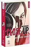 Close-Up - tome 1 Indomptable Sandre