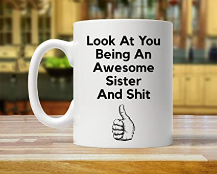 Funny Sister Gift Ideas For