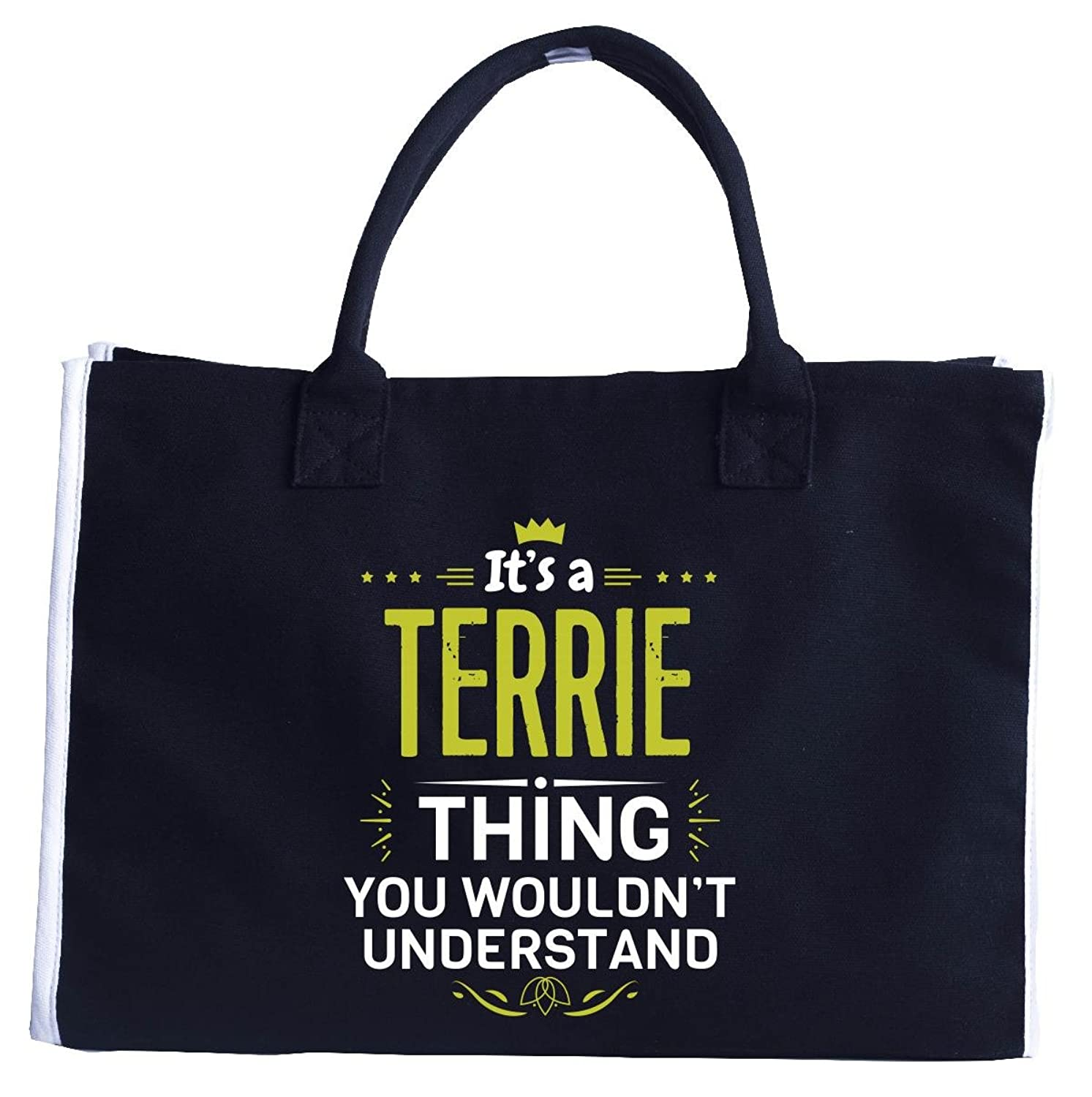 Its A Terrie Thing You Wouldn T Understand - Tote Bag