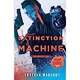 Extinction Machine: A Joe Ledger Novel (Joe Ledger, 5)
