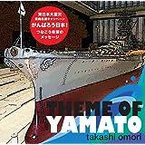THE THEME OF YAMATO