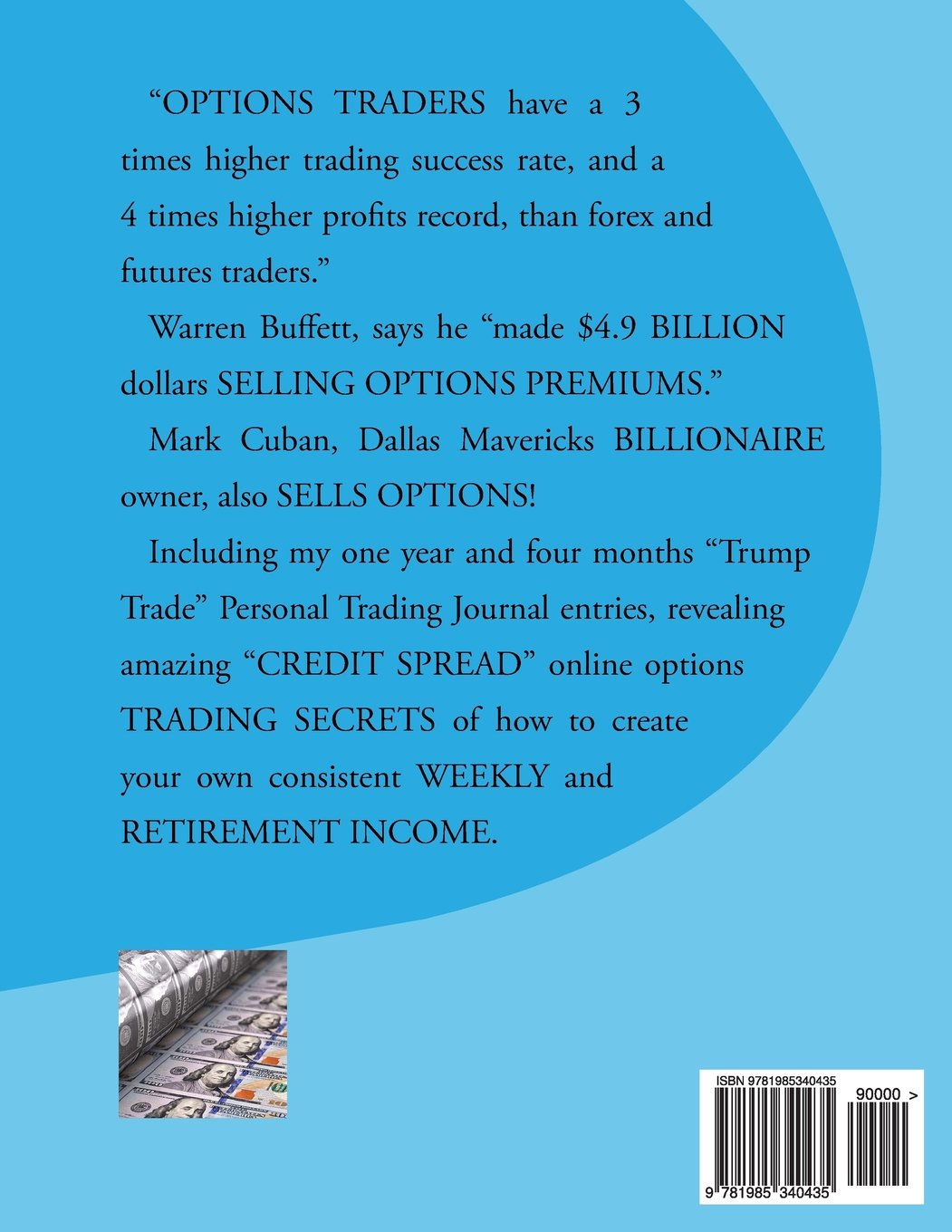 Credit Spread Online Options Trading Weekly Income SECRETS!: The Amazing And True Secrets Of How To Create A Weekly Income Trading Online Credit Spread Options! by CreateSpace Independent Publishing Platform