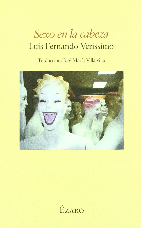 SEXO EN LA CABEZA / EZARO-UDL (Spanish) Paperback – 2008