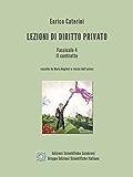 Lezioni di Diritto Privato - Fascicolo 4 - Il contratto