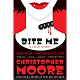 Bite Me: A Love Story (Bloodsucking Fiends Book 3)