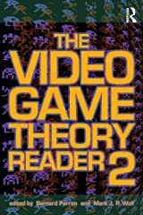 The Video Game Theory Reader 2 Paperback