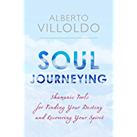 Soul Journeying (English Edition)