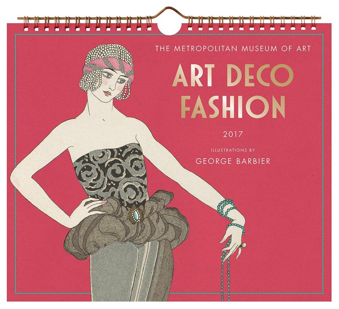 Art Deco Fashion 2017 Wall Calendar: The Metropolitan Museum of Art, George  Barbier: 9781419721632: Amazon.com: Books