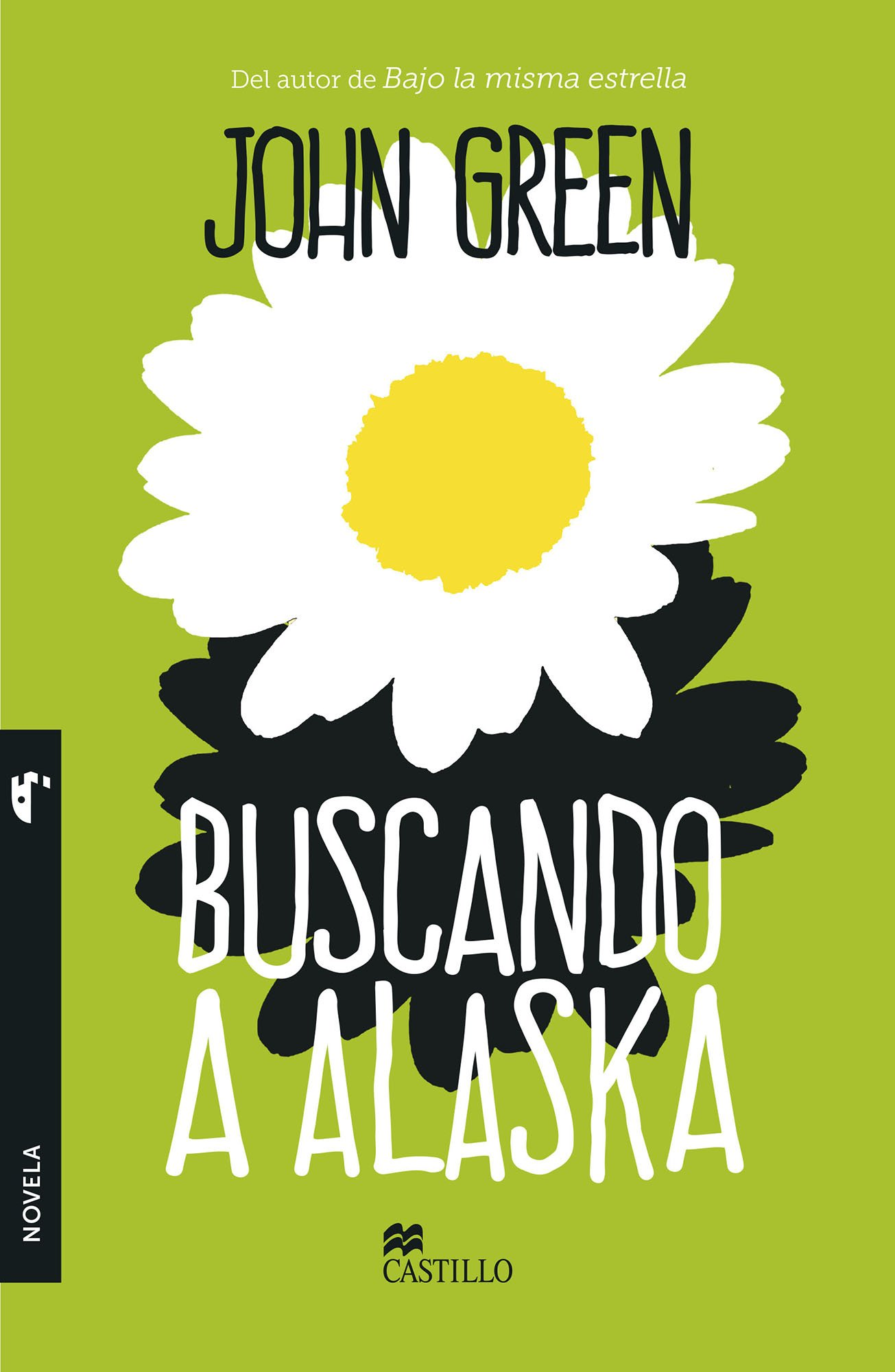 Buscando a Alaska: GREEN JOHN: 9786076210796: Amazon.com: Books