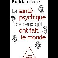 La Santé psychique de ceux qui ont fait le monde (OJ.PSYCHOLOGIE)