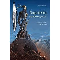 Napoleón puede esperar Literatura Juvenil A Partir De 12 ...