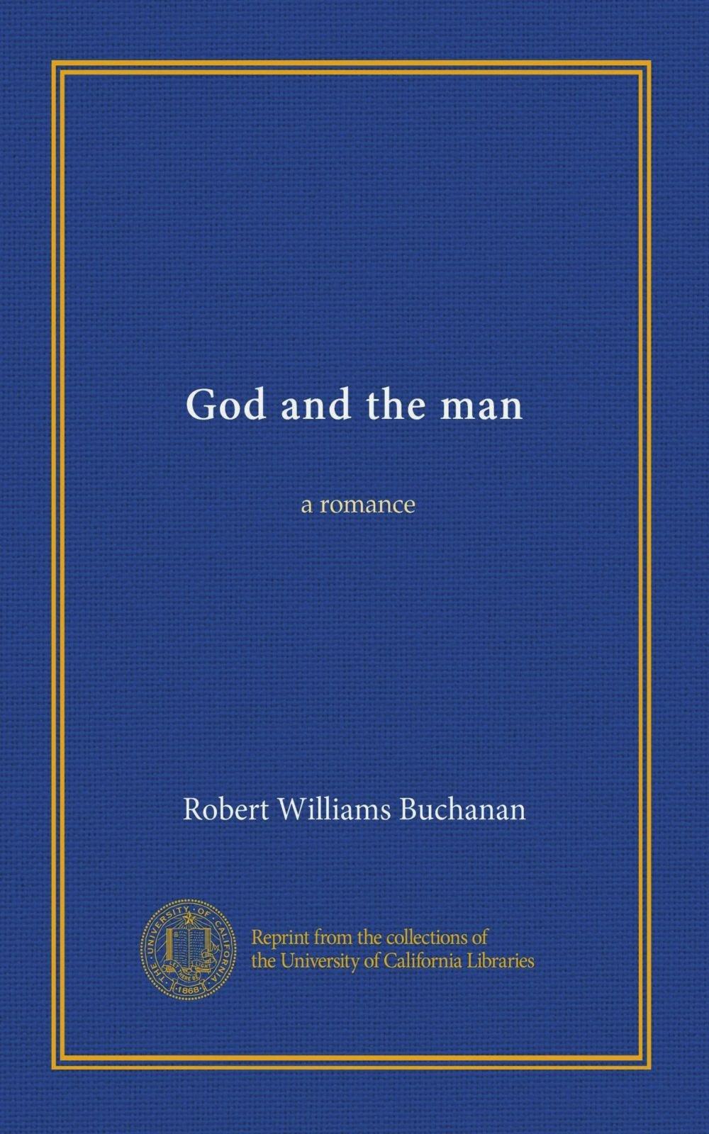 God and the man: a romance PDF