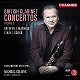 Britten, Mathias, Finzi & Cooke: British Clarinet Concertos, Vol. 2