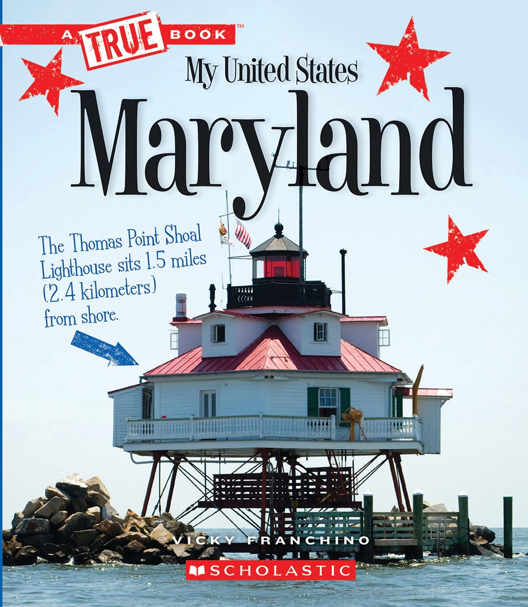 Maryland (True Books: My United States)