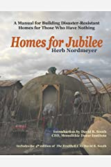 Homes for Jubilee - A Manual for Building Disaster-Resistant Homes for Those Who Have Nothing Paperback