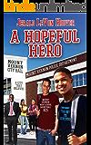 A Hopeful Hero (The Hero Book Series 3)