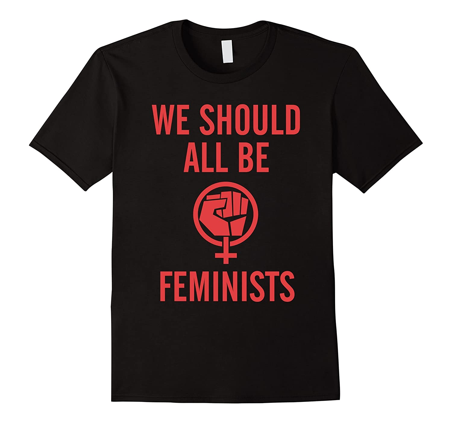 We Should All Be Feminists T-Shirt  Feminist Fist  Red-PL