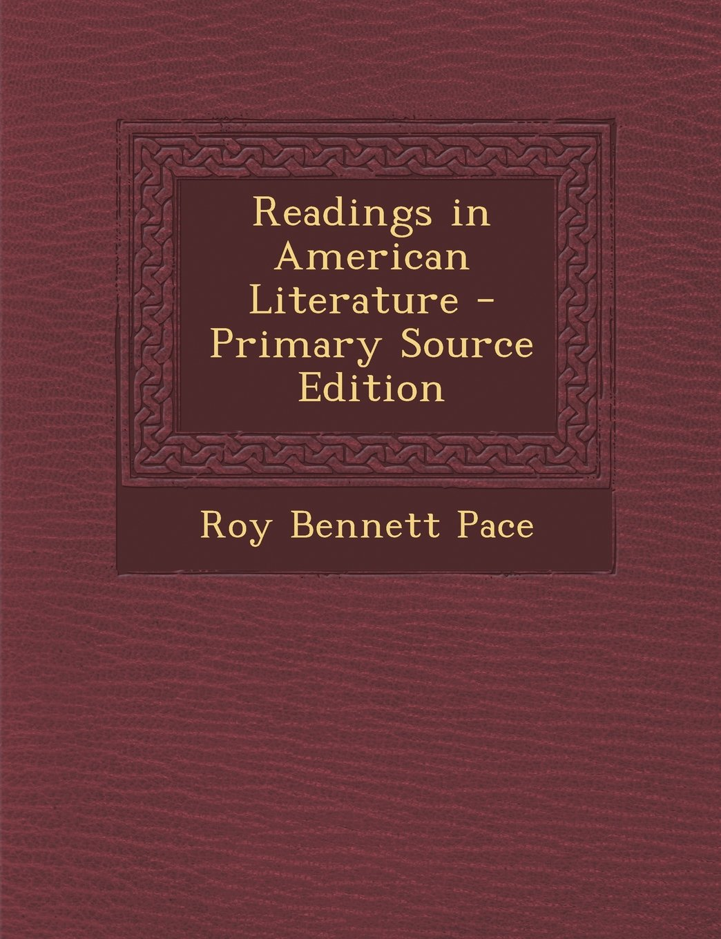 Read Online Readings in American Literature - Primary Source Edition pdf epub