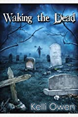 Waking the Dead Kindle Edition