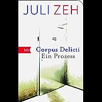 Corpus Delicti: Ein Prozess (German Edition) book cover