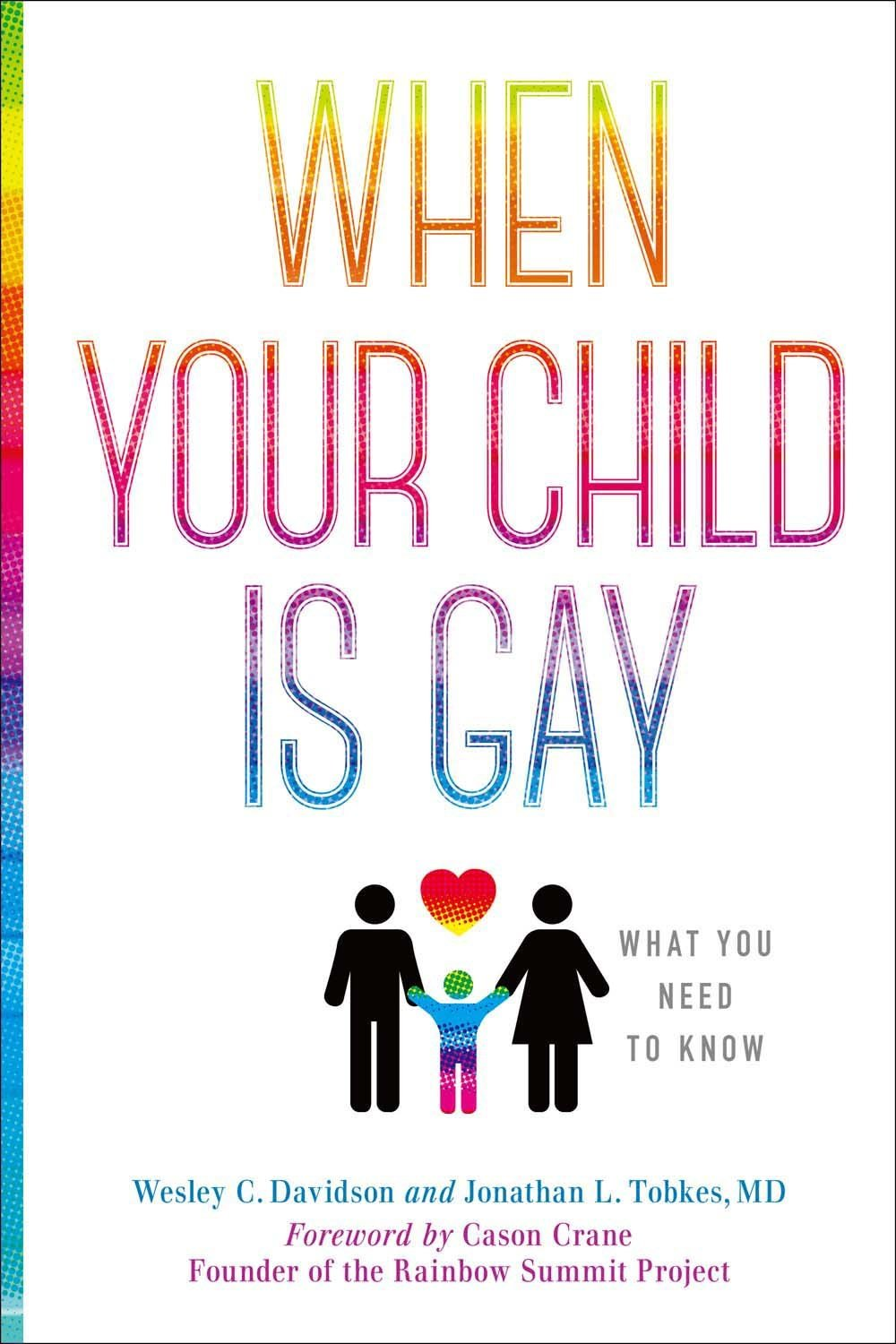 When Your Child Is Gay  What You Need To Know