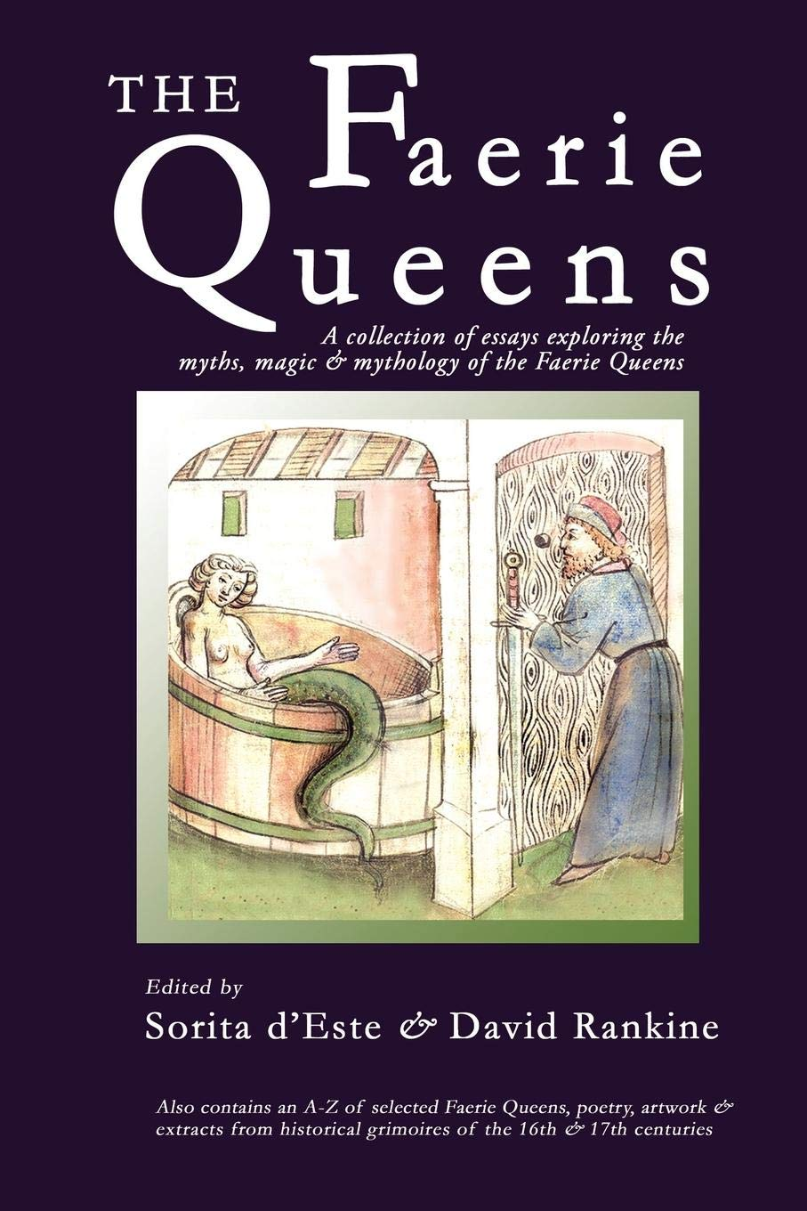 The Faerie Queens: A Collection of Essays Exploring the