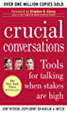 Crucial Conversations: Tools for Talking When Stakes are High: Tools for Talking When Stakes Are High