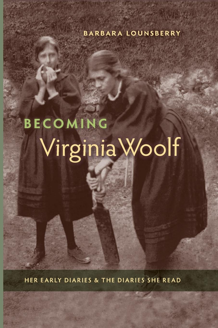Becoming Virginia Woolf: Her Early Diaries and the Diaries She Read pdf epub