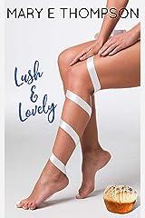 Lush & Lovely: A Curvy Girl Romance (Big & Beautiful Book 2) Kindle Edition