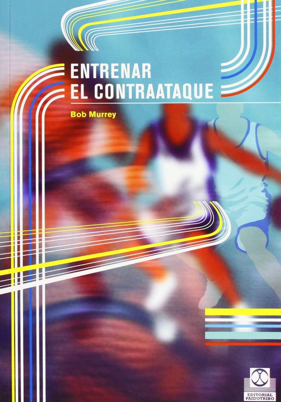 ENTRENAR EL CONTRAATAQUE (Deportes) Tapa blanda – 29 jul 2004 Bob Murrey Paidotribo 8480197536 1002-WS1501-A01010-8480197536