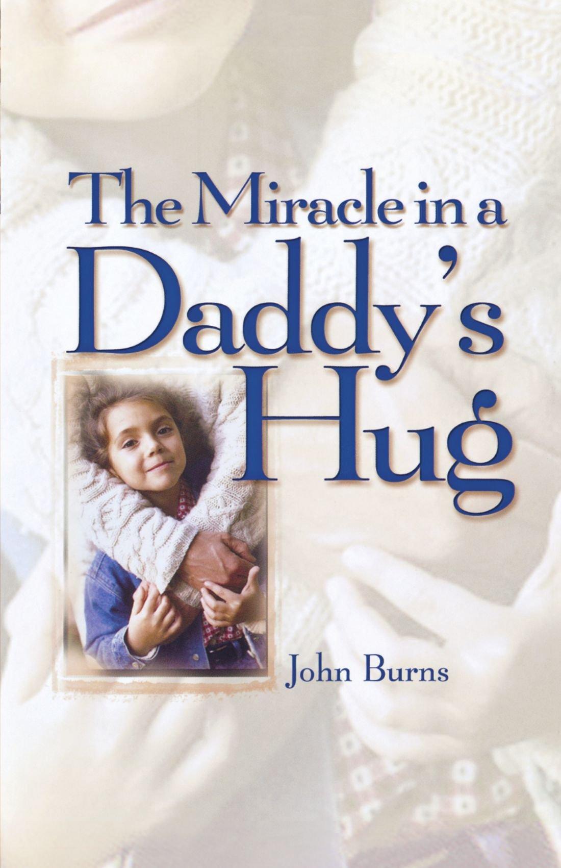 Miracle Daddys Hug John Burns product image