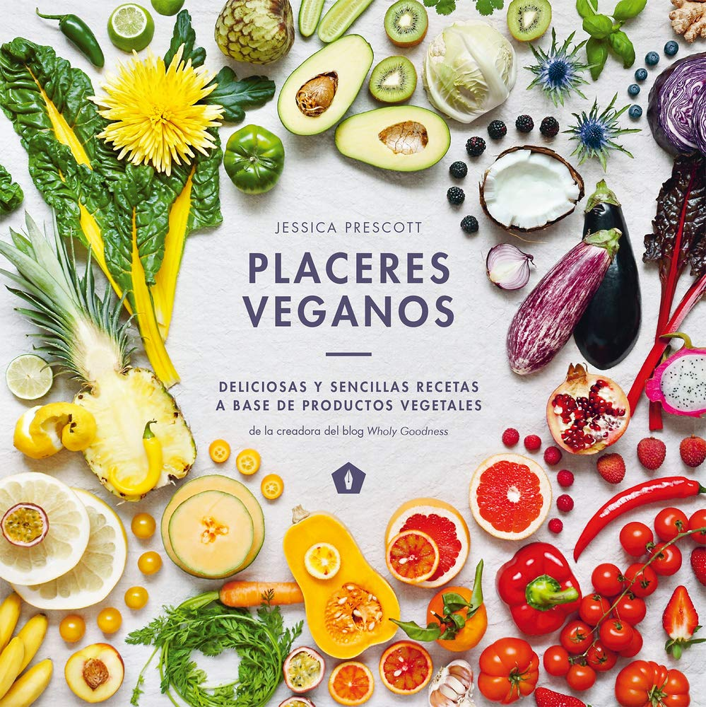 Placeres veganos: Deliciosas y sencillas recetas a base de productos vegetales (Spanish Edition): Jessica Prescott: 9788416407323: Amazon.com: Books